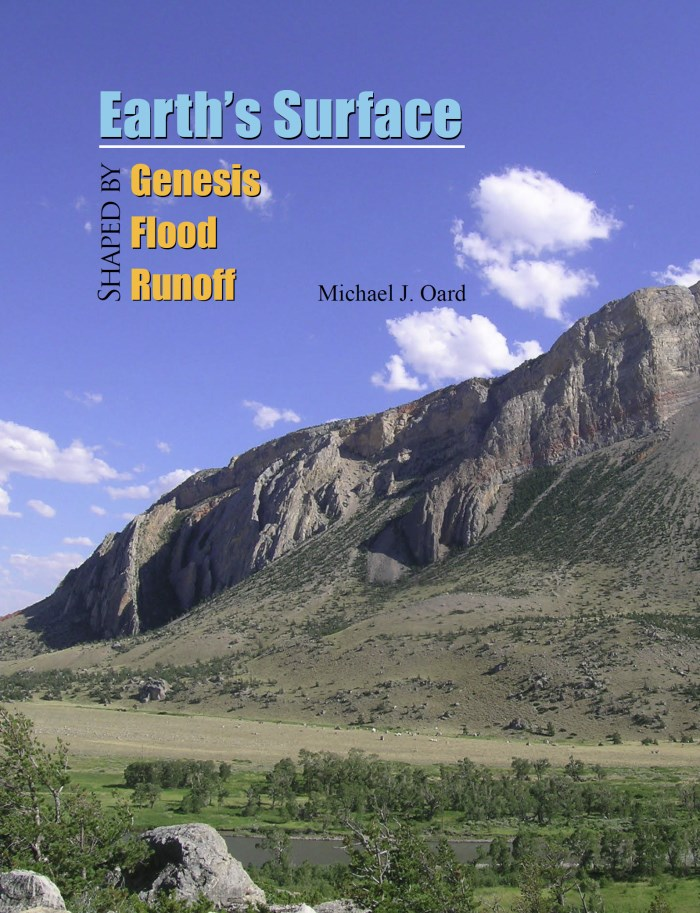 Earth's Surface Shaped by Genesis Flood Runoff. Volume I: Tectonics and Erosion. Michael J. Oard